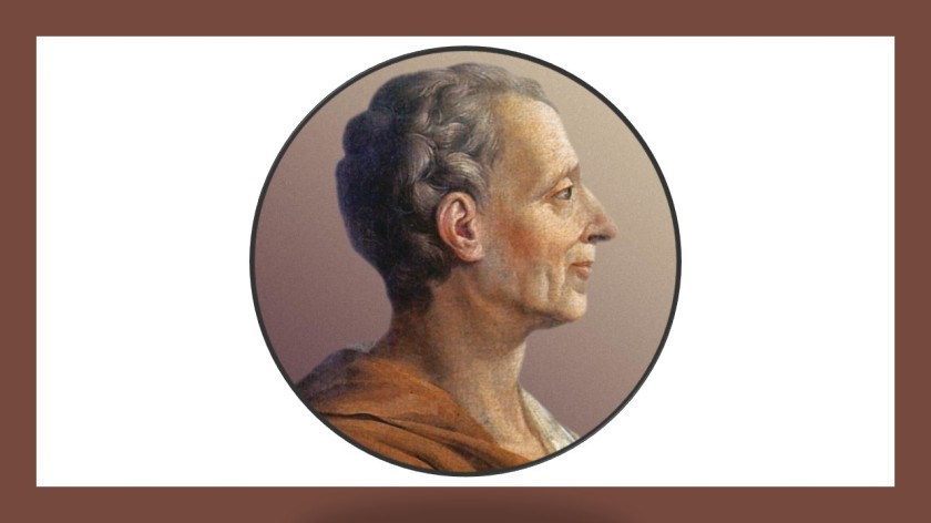 Anlamlı ve Güzel Montesquieu Sözleri