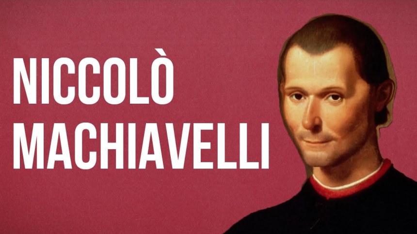 Anlamlı ve Güzel Niccolo Machiavelli Sözleri